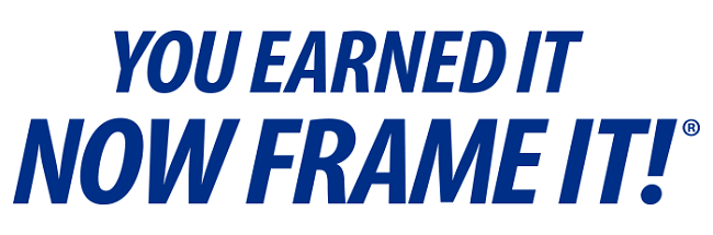 You Earned It Frame It Banner
